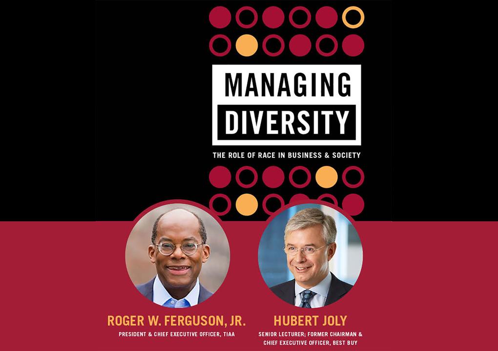 Managing Diversity: A Conversation Between Roger Ferguson, CEO of TIAA, and Hubert Joly